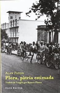 Plora, pàtria estimada par Alan Paton