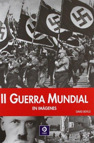La II Guerra Mundial (Enciclopedias de la Historia)