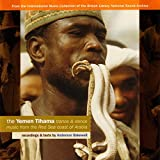 The Yemen Tihama: Trance & Dance Music from the Red Sea Coast of Arabia