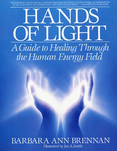 hands-of-light-guide-to-healing-through-the-human-energy-field