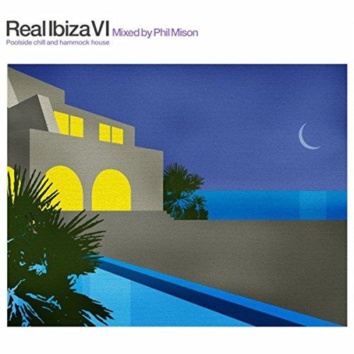 Real Ibiza VI (Poolside Chill ...