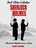 Historical Mystery Thriller and Suspense Classics: Sherlock Holmes Adventures Short Stories Collection (Historical Fiction Kindle Unlimited British Mysteries Book 1)