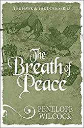 The Breath of Peace (The Hawk and the Dove series)