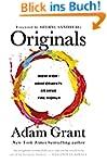 Originals: How Non-conformists Change...