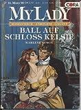MyLady, Bd. 42: Ball auf Schloss Kelsie
