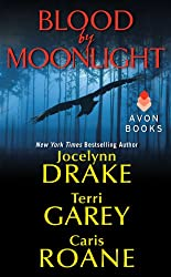 Blood by Moonlight (The Asylum Tales series)