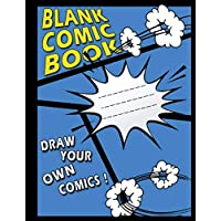 "Blank Comic Book for Kids: Create Your Own Comics With a blue cover, A Large 8.5"" x 11"", (Draw Your Own Comic Book For Kids)"