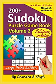 Sudoku Puzzle Game Book Volume 2: 200+ Easy, Medium, and Hard Large Print Puzzle Book For Adults - Brain Teasi