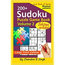 Sudoku Puzzle Game Book Volume 2: 200+ Easy, Medium, and Hard Large Print Puzzle Book For Adults - Brain Teasing Puzzles