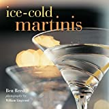 Ice-cold Martinis by Ben Reed (2011-09-08)