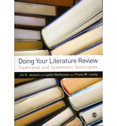 [(Doing Your Literature Review: Traditional and Systematic Techniques)] [Author: Dr. Jill Jesson] published on (March, 2011)