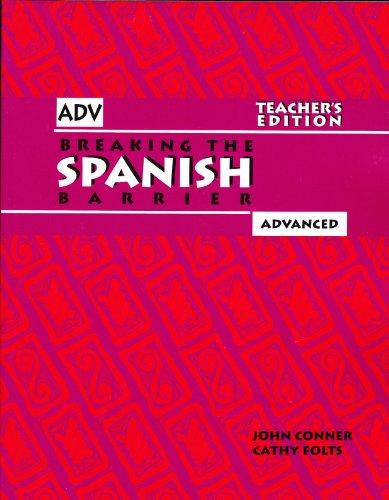 Breaking the Spanish Barrier - Teacher's Edition