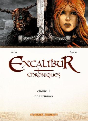 Excalibur Chroniques T02: Cernunnos par Jean-Luc Istin
