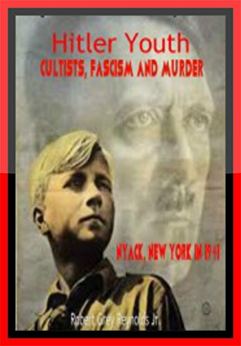 Hitler Youth: Cultists, Fascism and Murder Nyack, New York in 1941 (English Edition)