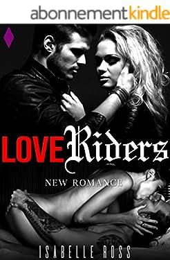 Love Riders: (New Romance)