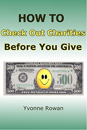 How to Check Out Charities Before You Give (English Edition)