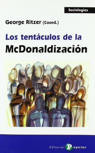 Los tentáculos de la McDonalización (Sociologías)