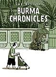 Burma Chronicles by Guy Delisle (2011-09-08)