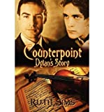 [( Counterpoint: Dylan's Story [ COUNTERPOINT: DYLAN'S STORY ] By Sims, Ruth ( Author )Jul-12-2010 Paperback By Sims, Ruth ( Author ) Paperback Jul - 2010)] Paperback