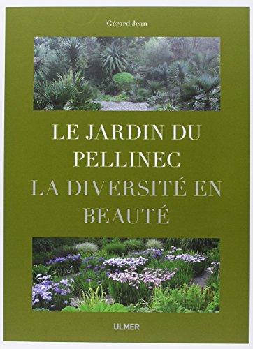 Le Jardin du Pellinec. La diversité en beauté