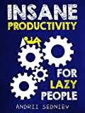 Insane Productivity for Lazy People is a comprehensive, step-by-step system for making productivity your superpower. It is based on 10 years of research and experiments to find out exactly what can increase the productivity of an average lazy person ...