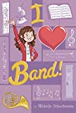 I Heart Band #1 by Michelle Schusterman (2014-01-09)
