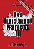 Das Deutschland Protokoll III - Toni Haberschuss