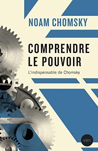 Comprendre le pouvoir - L'indispensable de Chomsky