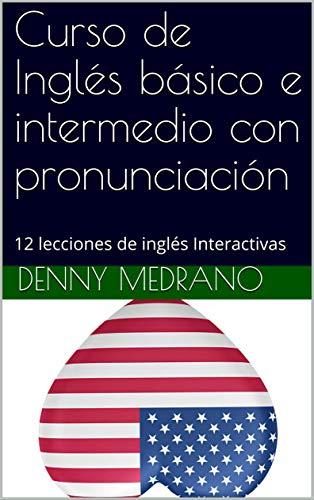 Curso de Inglés básico e intermedio con pronunciación: 12 ...