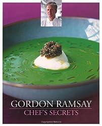 Gordon Ramsay Chef's Secrets by Gordon Ramsay (2010-07-02)