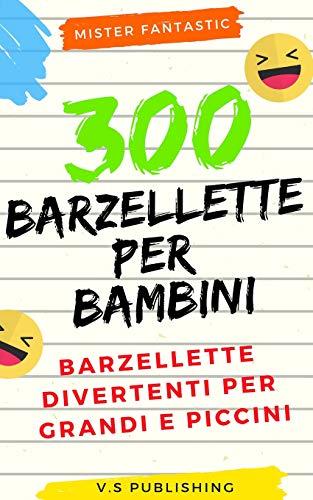 300 Barzellette per Bambini: Barzellette divertent