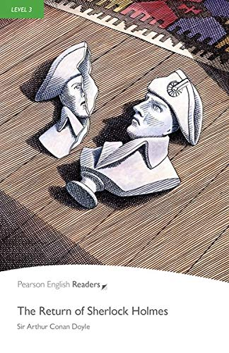 Penguin Readers 3: Return of Sherlock Holmes, The Book & MP3 Pack (Pearson English Graded Readers) - 9781447925774 (Pearson english readers)
