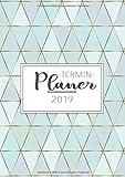 Terminplaner 2019: Dein Terminkalender A5 und Planer für das neue Jahr 2019 - Ziele setzten, Pläne machen und deinen Alltag Organisiere