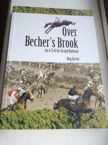 Over Becher's Brook: A-Z of the Grand National por Reg Green