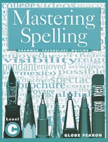 2000c-serie (MASTERING SPELLING LEVEL C SE 2000C (Mastering Spelling Series) by GLOBE (1999-02-15))