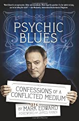 Psychic Blues: Confessions of a Conflicted Medium