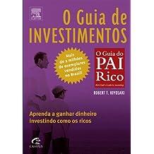 O Guia de Investimentos - Coleção Pai Rico (Em Portuguese do Brasil)