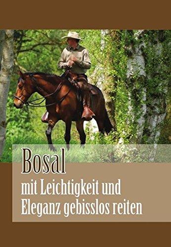 Bosal - mit Leichtigkeit und Eleganz gebisslos reiten