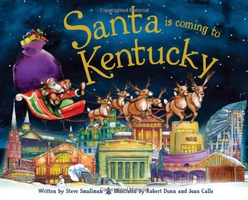 Santa Is Coming to Kentucky by Steve Smallman (2013-10-01)