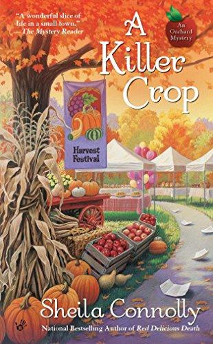 A Killer Crop (An Orchard Mystery, Band 4)