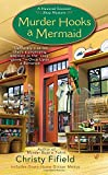 Murder Hooks a Mermaid (Haunted Souvenir Shop, Band 2)