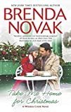 [(Take Me Home for Christmas)] [By (author) Brenda Novak] published on (October, 2013)