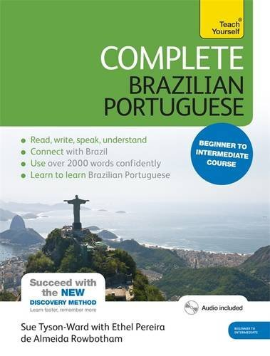 Complete Brazilian Portuguese Beginner to Intermediate Course: (Book and audio support) Learn to read, write, speak and understand a new language with Teach Yourself (Complete Language Courses) by Ethel Pereira De Almeida Rowbotham (2016-05-05)