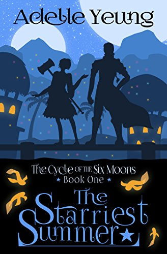 The Starriest Summer: The Cycle of the Six Moons, Book One (English Edition)