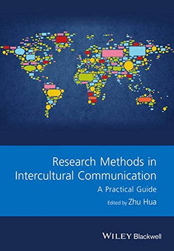 Research Methods in Intercultural Communication: A Practical Guide (GMLZ - Guides to Research Methods in Language and Linguistics)
