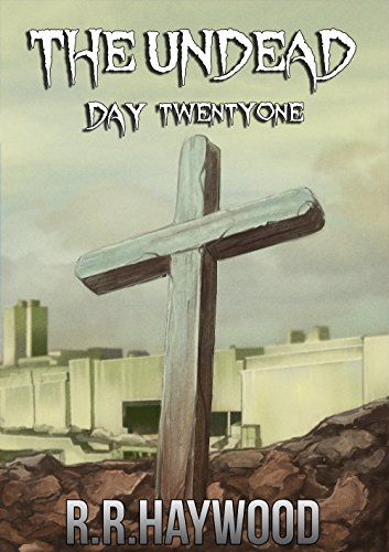 the-undead-day-twenty-one