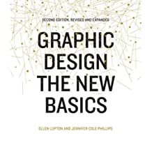 Graphic Design: The New Basics: Second Edition, Revised and Expanded by Ellen Lupton (2015-07-14)