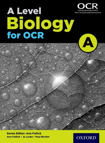 A Level Biology A for OCR Student Book (Science a Level for Ocr)