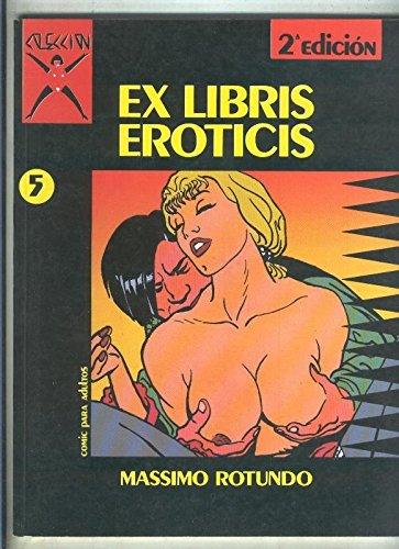 Coleccion X numero 005: Ex Libris Eroticis