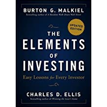 The Elements of Investing: Easy Lessons for Every Investor by Malkiel, Burton G., Ellis, Charles D. (2013) Hardcover